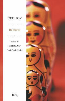 Racconti - Anton Cechov,Eridano Bazzarelli,A. Polledro - ebook