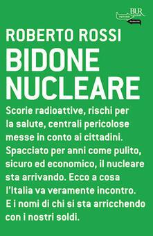 Bidone nucleare - Roberto Rossi - ebook