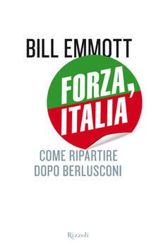 Forza, Italia - P. Schrank,C. Galli,Bill Emmott - ebook