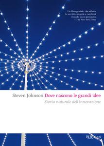 Ebook Dove nascono le grandi idee Johnson, Steven