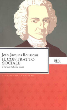 Il contratto sociale - R. Gatti,Jean-Jacques Rousseau - ebook