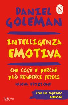 Intelligenza emotiva. Che cos'è e perché può renderci felici - Daniel Goleman,Isabella Blum,Brunello Lotti - ebook