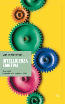 Intelligenza emotiva - Daniel Goleman,I. Blum,B. Lotti - ebook