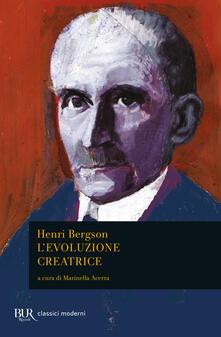 Henri Bergson – L'evoluzione creatrice