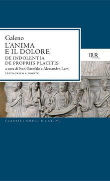 L'anima e il dolore - Ivan Garofalo,Alessandro Lami,Claudio Galeno - ebook