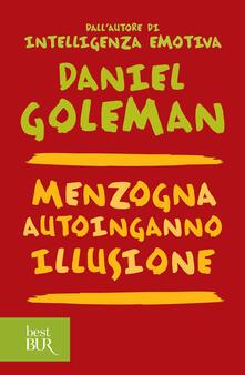 Menzogna, autoinganno, illusione - Daniel Goleman - ebook