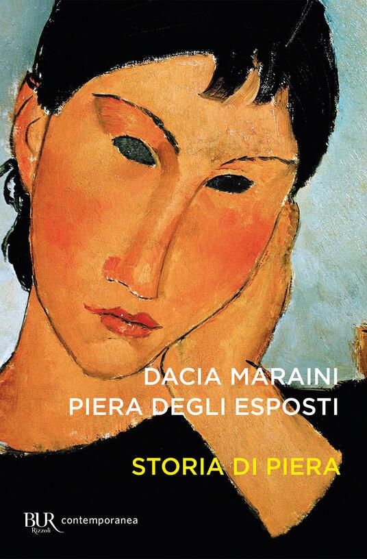 Storia di Piera - Piera Degli Esposti,Dacia Maraini - ebook