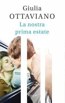 La nostra prima estate - Giulia Ottaviano - ebook
