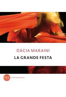 La grande festa - Dacia Maraini - ebook