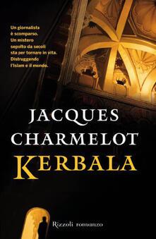 Kerbala - Jacques Charmelot,G. Zucca - ebook