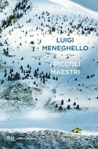 Ebook I piccoli maestri Meneghello, Luigi