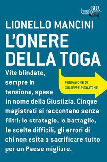 L' onere della toga - Lionello Mancini - ebook