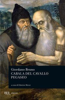Cabala del cavallo pegaseo - F. Meroi,Giordano Bruno - ebook
