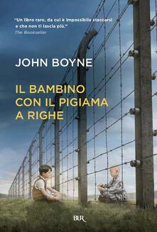 Il bambino con il pigiama a righe - Patrizia Rossi,John Boyne - ebook