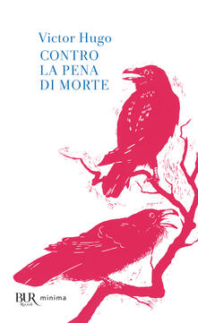 Contro la pena di morte - Victor Hugo - ebook