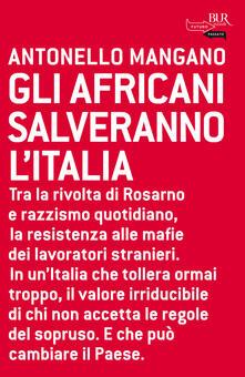 Gli africani salveranno l'Italia - Antonello Mangano - ebook