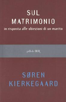 Sul matrimonio - Sören Kierkegaard - ebook