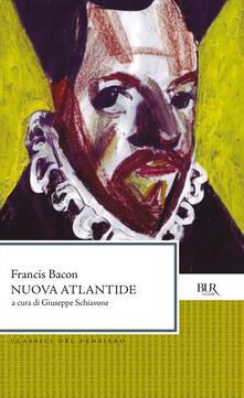 Nuova Atlantide - Francesco Bacone,Giuseppe Schiavone - ebook