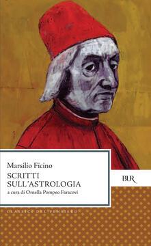 Scritti sull'astrologia - Marsilio Ficino - ebook