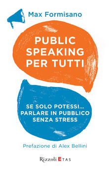 Public speaking per tutti - Max Formisano - ebook