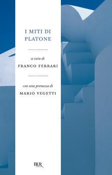 I miti di Platone - Franco Ferrari - ebook