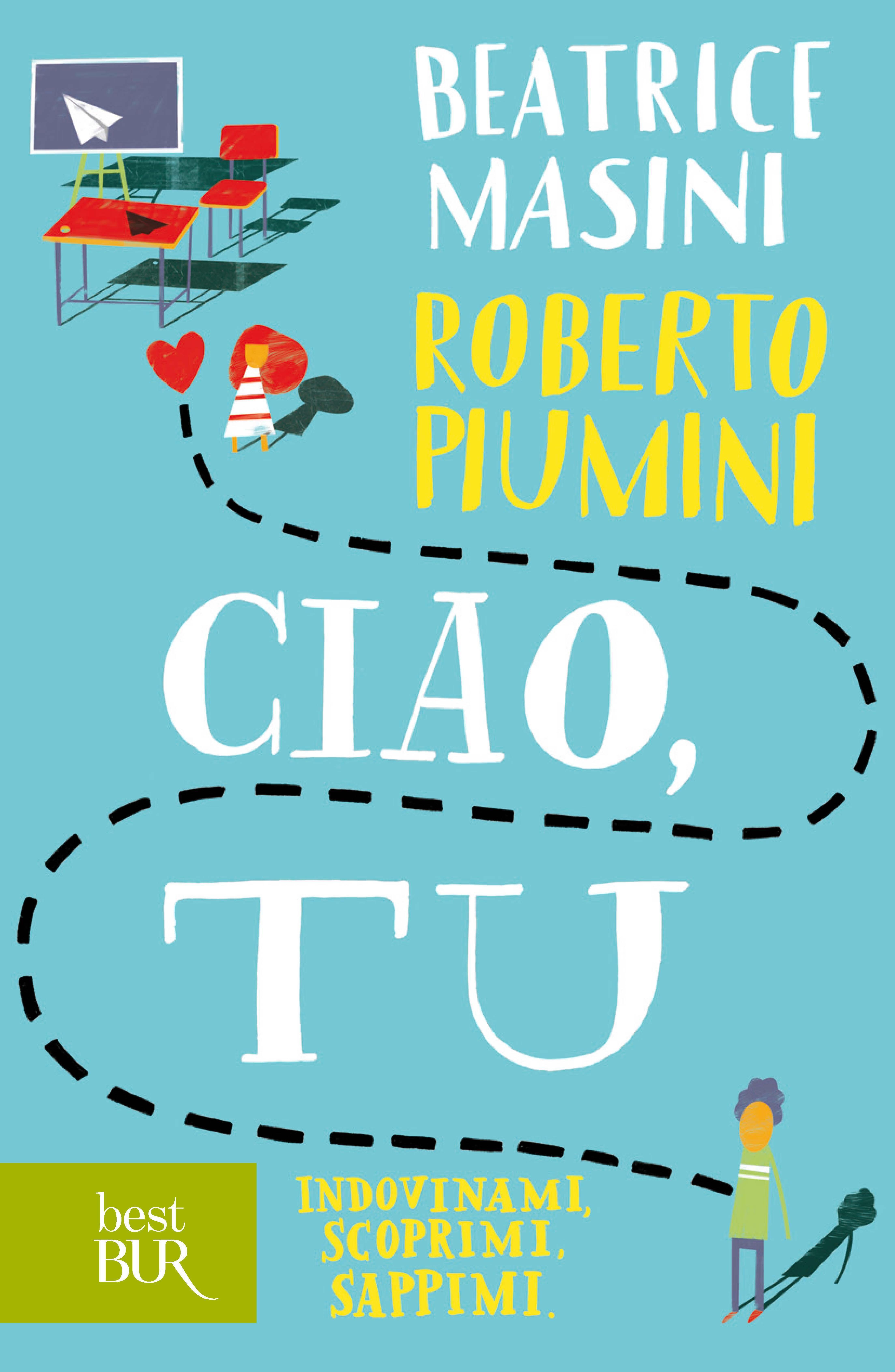 Ciao tu masini beatrice piumini roberto ebook pdf con ciao tu masini beatrice piumini roberto ebook pdf con drm ibs fandeluxe Ebook collections