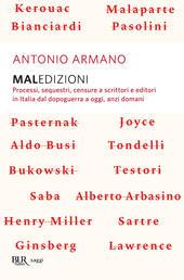Maledizioni. Processi, sequestri, censure a scrittori e editori in Italia dal dopoguerra a oggi, anzi a domani
