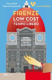 Firenze low cost. Tempo Libero - Teladoiofirenze - ebook