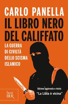 Il libro nero del califfato - Carlo Panella - ebook