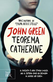 Teorema Catherine - Lia Celi,John Green - ebook
