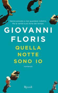 Quella notte sono io - Giovanni Floris - ebook