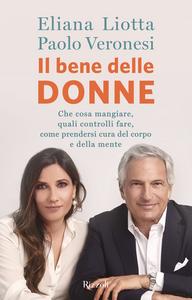 Ebook Il bene delle donne Liotta, Eliana , Veronesi, Paolo
