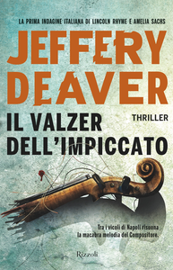 Ebook Il valzer dell'impiccato Deaver, Jeffery