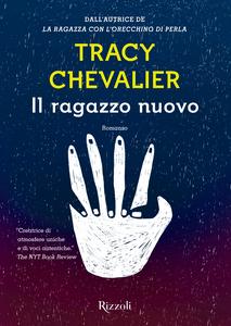 Ebook Il ragazzo nuovo Chevalier, Tracy