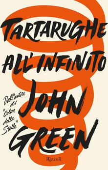 Tartarughe all'infinito - John Green,Beatrice Masini - ebook