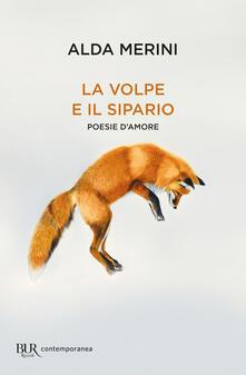 La volpe e il sipario. Poesie d'amore - Alda Merini,Benedetta Centovalli,Alberto Casiraghy - ebook