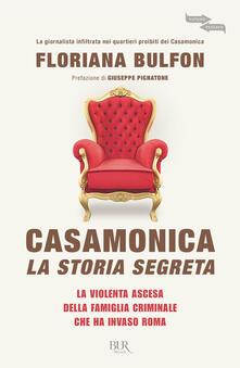 Casamonica, la storia segreta. La violenta ascesa della famiglia criminale che ha invaso Roma - Floriana Bulfon - ebook