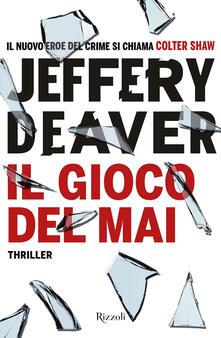 Il gioco del mai - Jeffery Deaver - ebook