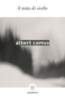 Il mito di Sisifo - Attilio Borelli,Albert Camus - ebook