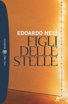 Figli delle stelle - Edoardo Nesi - ebook