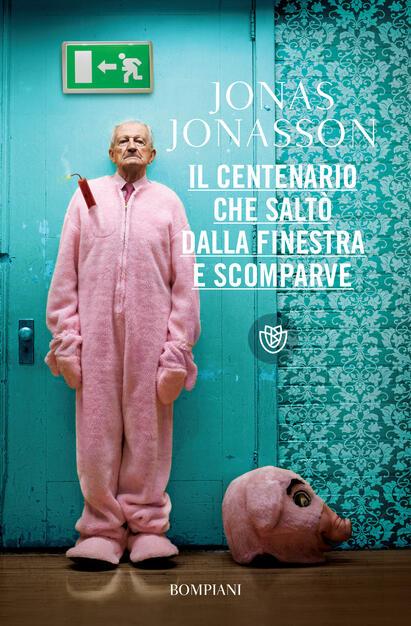 Il centenario che saltò dalla finestra e scomparve - Jonasson ...