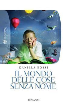 Il mondo delle cose senza nome - Daniela Rossi - ebook