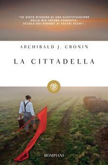 La cittadella - C. Coardi,A. Joseph Cronin - ebook