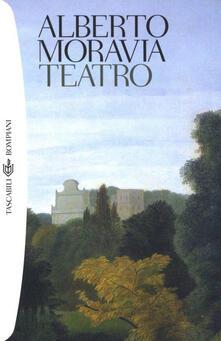 Teatro - Alberto Moravia,A. Nari,F. Vazzoler - ebook