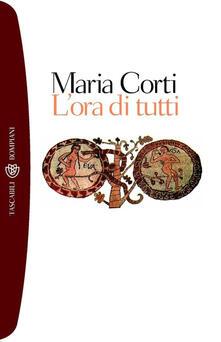 L' ora di tutti - Maria Corti - ebook