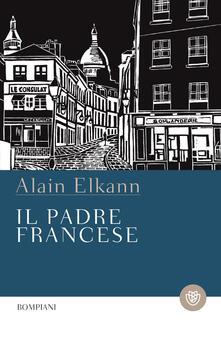 Il padre francese - Alain Elkann - ebook