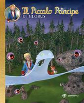 Il Piccolo Principe e i Globus. Vol. 5