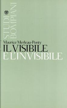 Il visibile e l'invisibile - Andrea Bonomi,Maurice Merleau-Ponty,Mauro Carbone - ebook