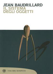 Il sistema degli oggetti - Jean Baudrillard,Saverio Esposito - ebook