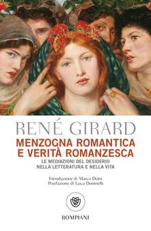 Menzogna romantica e verità romanzesca - L. Verdi Vighetti,René Girard - ebook